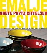 Grete Prytz Kittelsen : emalje - design